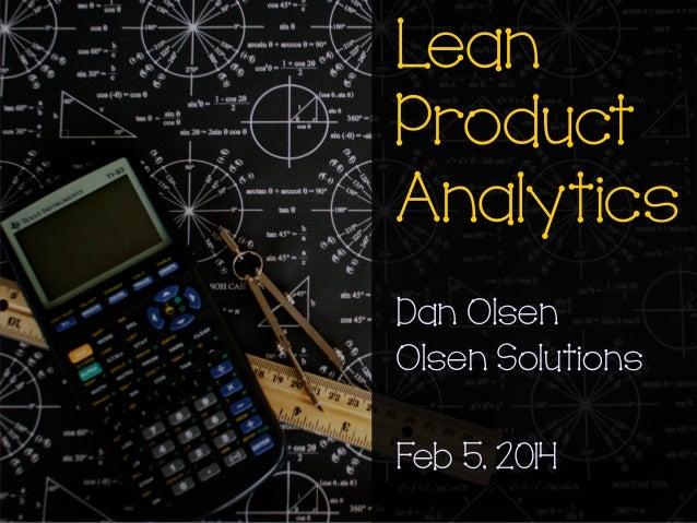 Lean Product Analytics by Dan Olsen