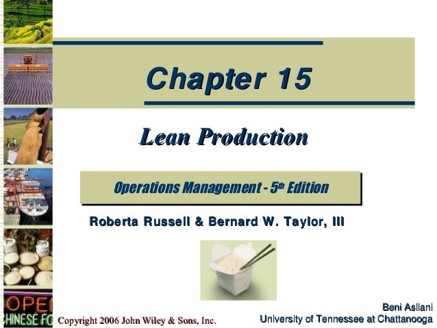 Chapter 15                   Lean Production             Operations Management -- 5th Edition             Operations Manag...