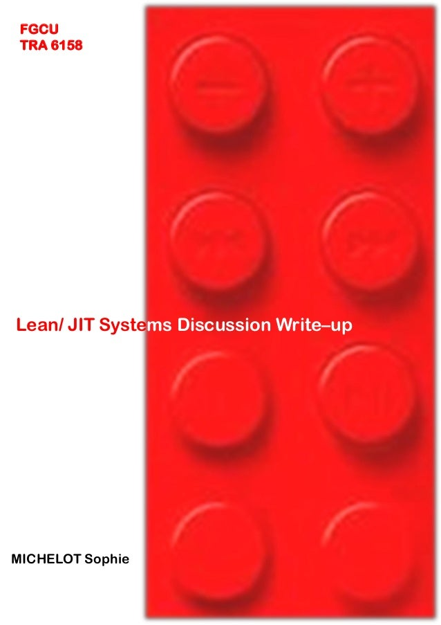 FGCU TRA 6158  Lean/ JIT Systems Discussion Write–up  MICHELOT Sophie