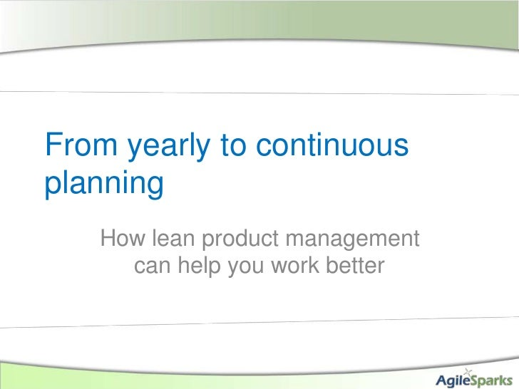 Lean product management and continuous planning
