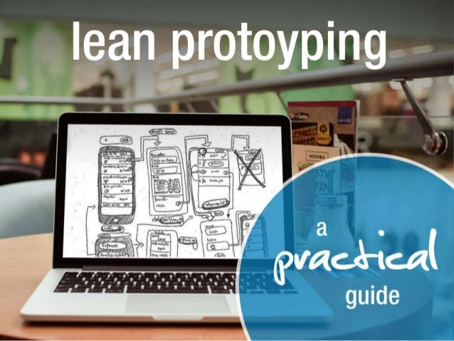 Lean Prototyping - A Practical Guide