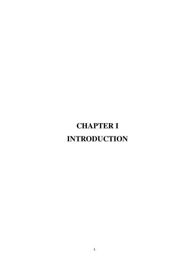 1 CHAPTER I INTRODUCTION