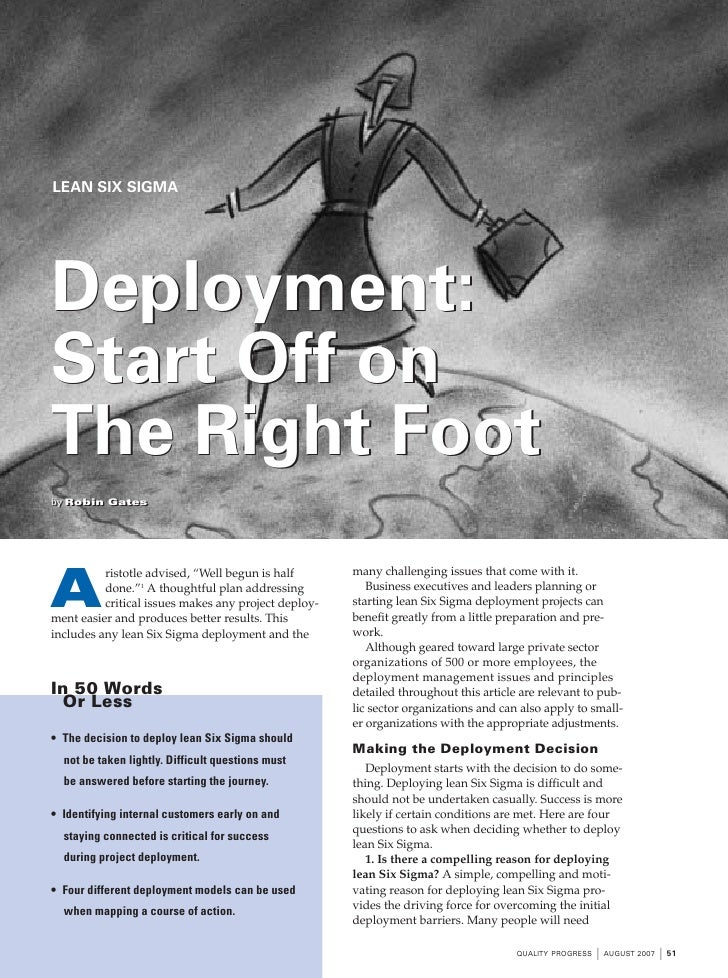 LEAN SIX SIGMA     Deployment: Start Off on The Right Foot by Robin Gates by Robin Gates                                  ...