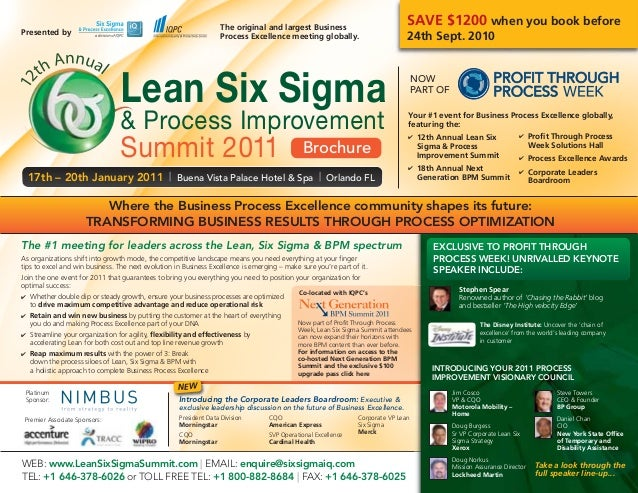 ✔ 12th Annual Lean Six Sigma & Process Improvement Summit ✔ 18th Annual Next Generation BPM Summit Your #1 event for Busin...