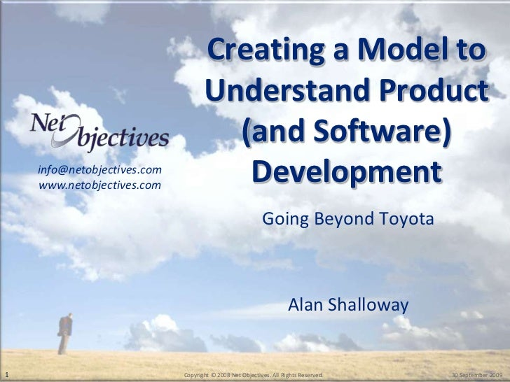 Creating a Model to                                     Understand Product                                       (and Soft...