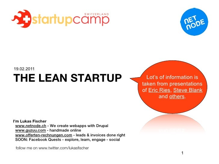 19.02.2011THE LEAN STARTUP                                                Lot's of information is                         ...
