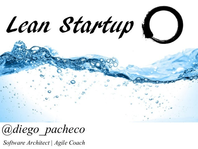 @diego_pachecoSoftware Architect | Agile CoachLean Startup