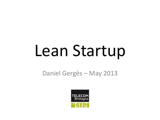 Lean StartupDaniel Gergès – May 2013