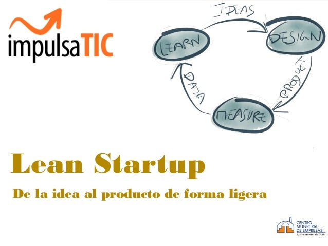 Design Thinking Lean Startup De la idea al producto de forma ligera