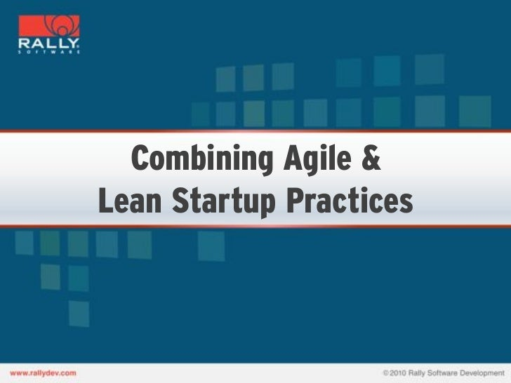 Combining Agile & Lean Startup Practices