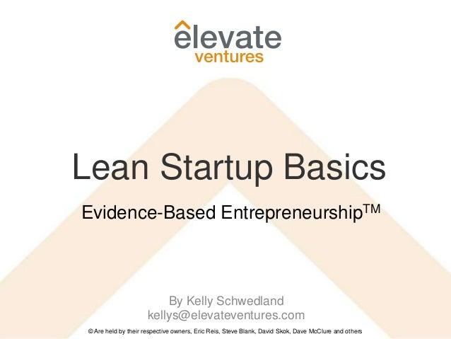 Lean Startup Basics - Evidence Based Entrepreneurship