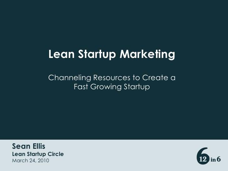 Lean Startup Circle: Sean Ellis Teaches the Keys to Explosive Startup Growth