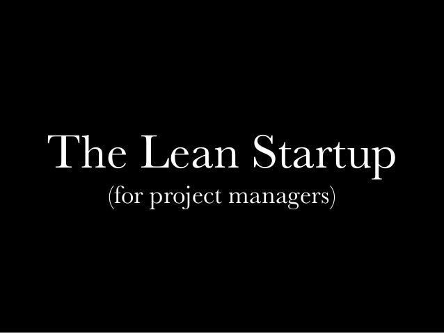 Lean Startup for Project Managers