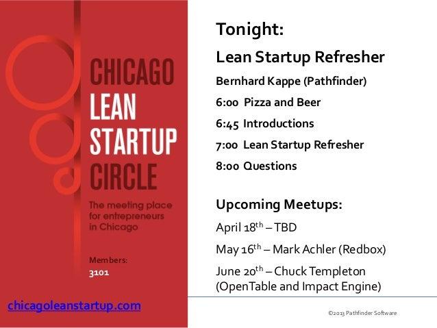 Tonight:                         Lean Startup Refresher                         Bernhard Kappe (Pathfinder)               ...