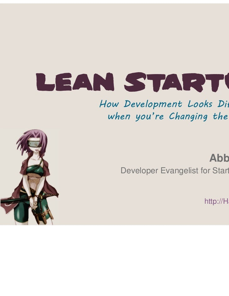 Lean Startup: How Development Looks Different When You're Changing the World