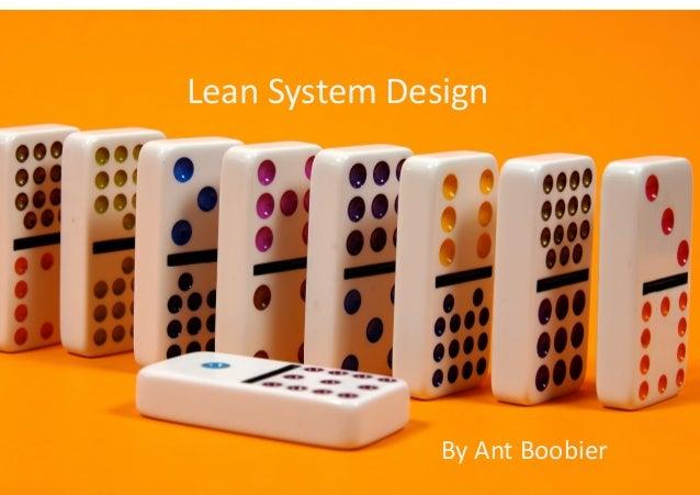 Lean System Design Presentation from AgileNZ 2012