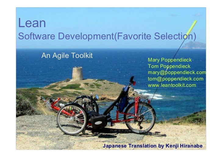 LeanSoftware Development(Favorite Selection)     An Agile Toolkit                                         Mary Poppendieck...
