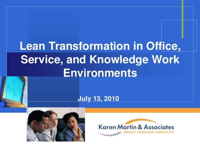 Lean Transformation in Office, Service, and Knowledge Work Enviroments