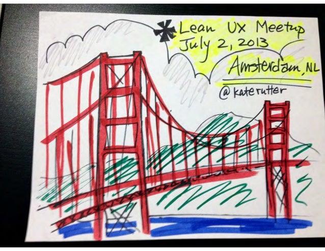 Lean UX Meetup Netherlands, July 2, 2013