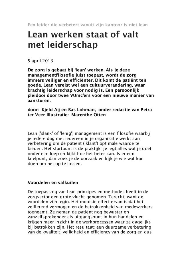 Een leider die verbetert vanuit zijn kantoor is niet leanLean werken staat of valtmet leiderschap5 april 2013De zorg is ge...
