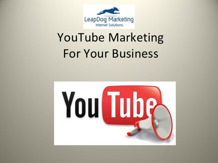 YouTube Marketing For Your Business