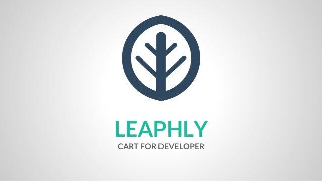 LEAPHLY CART FOR DEVELOPER
