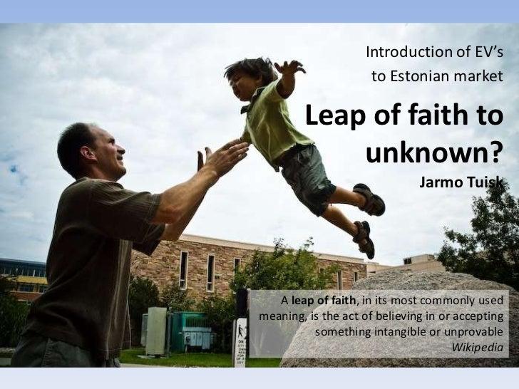 Leap of faith to unknown territory   estonian ev programme