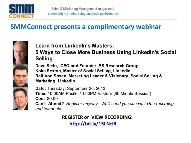 SMMConnect presents a complimentary webinar REGISTER or VIEW RECORDING: http://bit.ly/15LNcfR Learn from LinkedIn's Master...