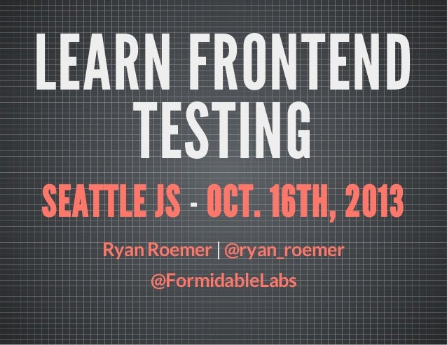 Learn Frontend Testing