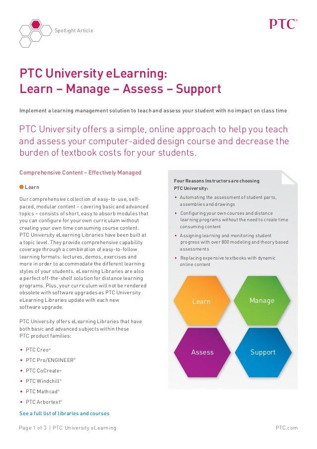PTC.comPage 1 of 3 | PTC University eLearning Spotlight Article PTC University offers a simple, online approach to help yo...