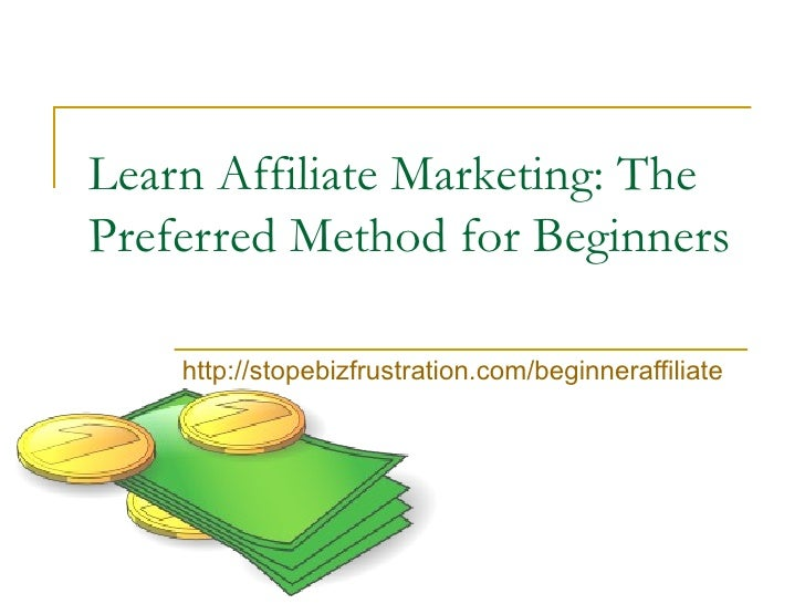 Learn Affiliate Marketing: The Preferred Method for Beginners