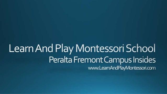 Learn and play montessori school peralta