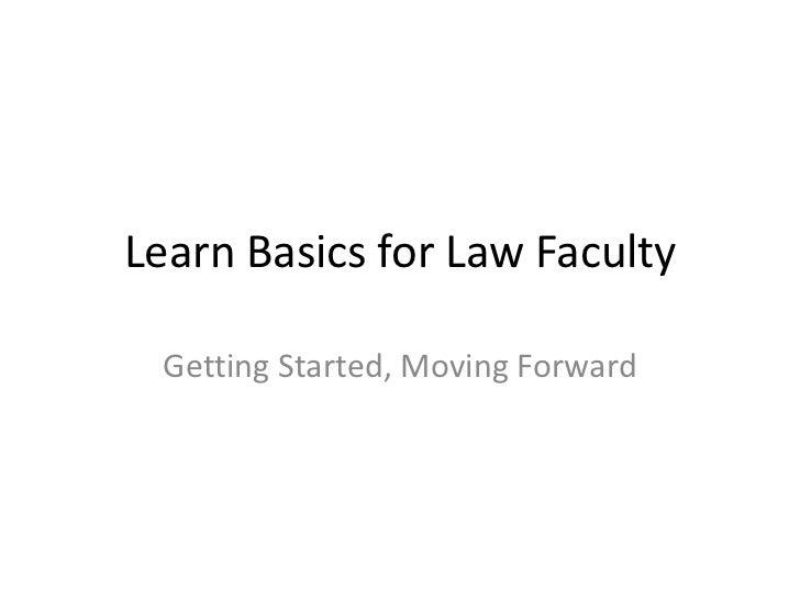 Learn basics for law faculty