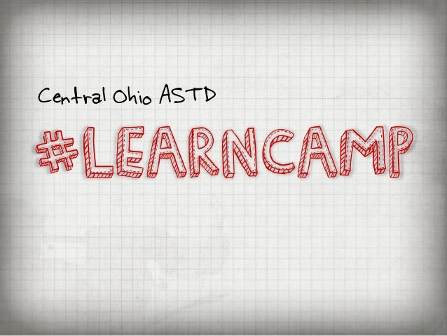 #LEARNCAMPCentral Ohio ASTD