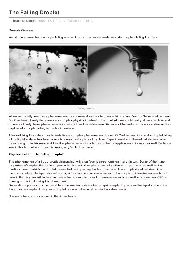 The Falling Droplet learncax.com /blog/2013/11/12/the-f alling-droplet-2/ Ganesh Visavale We all have seen the rain drops ...
