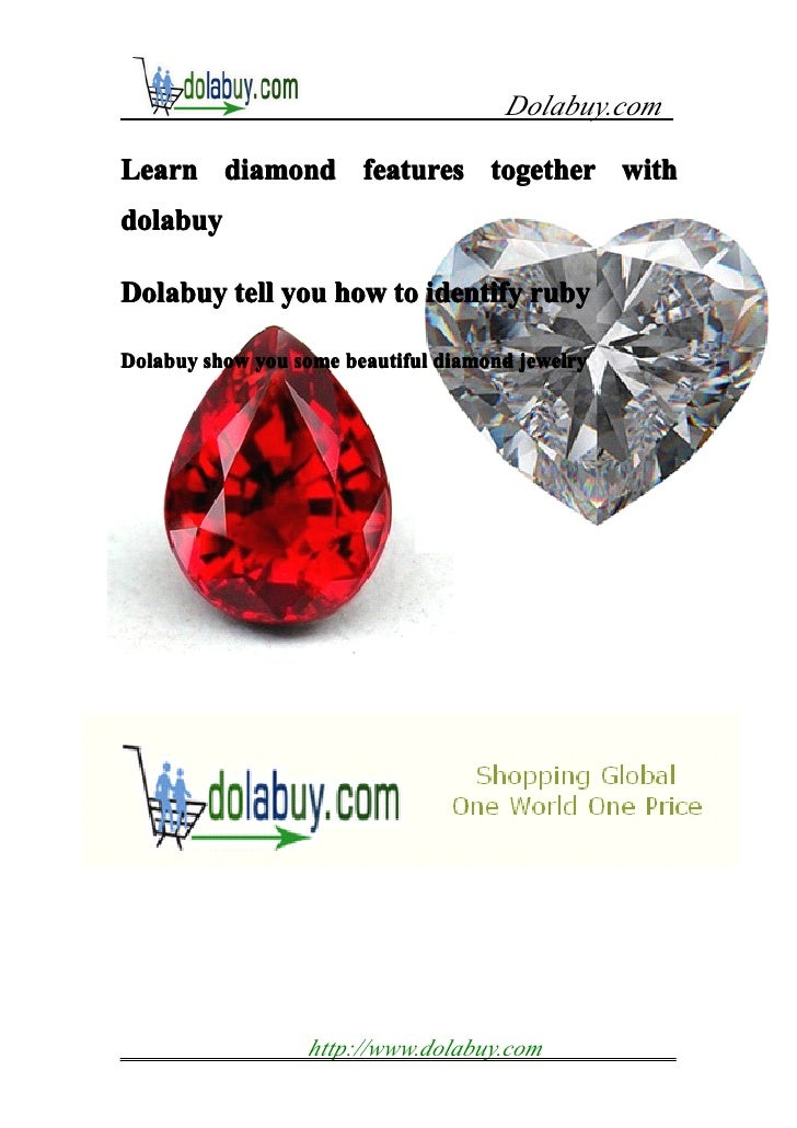 Dolabuy.comLearn diamond features together withdolabuyDolabuy tell you how to identify rubyDolabuy show you some beautiful...