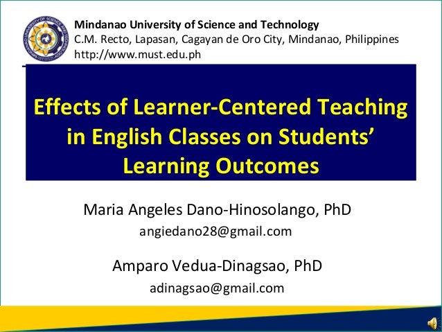 Maria Angeles Dano-Hinosolango, PhD angiedano28@gmail.com Amparo Vedua-Dinagsao, PhD adinagsao@gmail.com Effects of Learne...