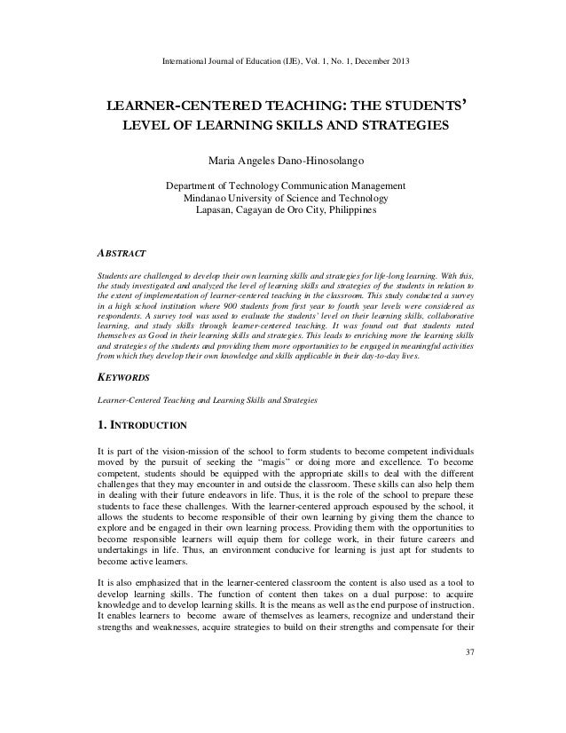 LEARNER-CENTERED TEACHING: THE STUDENTS' LEVEL OF LEARNING SKILLS AND STRATEGIES