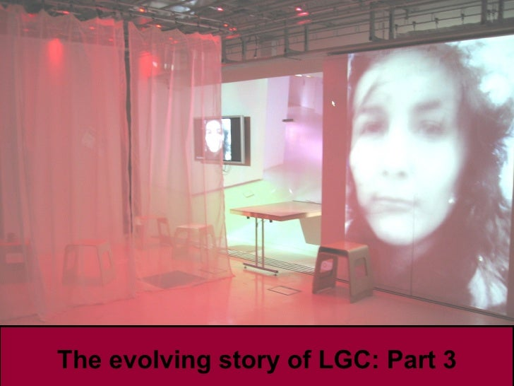 The evolving story of LGC: Part 3