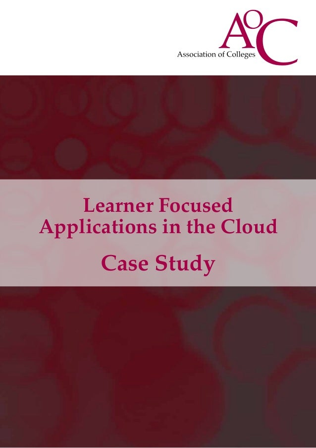 Learner FocusedApplications in the CloudCase Study