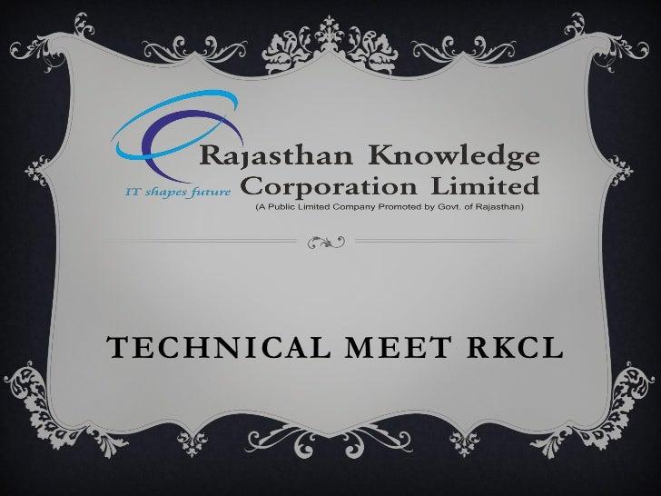 TECHNICAL MEET RKCL