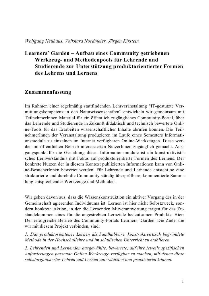 Wolfgang Neuhaus, Volkhard Nordmeier, Jürgen Kirstein  Learners´ Garden – Aufbau eines Community getriebenen    Werkzeug- ...