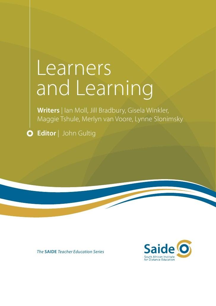 Learnersand LearningWriters | Ian Moll, Jill Bradbury, Gisela Winkler,Maggie Tshule, Merlyn van Voore, Lynne SlonimskyEdit...