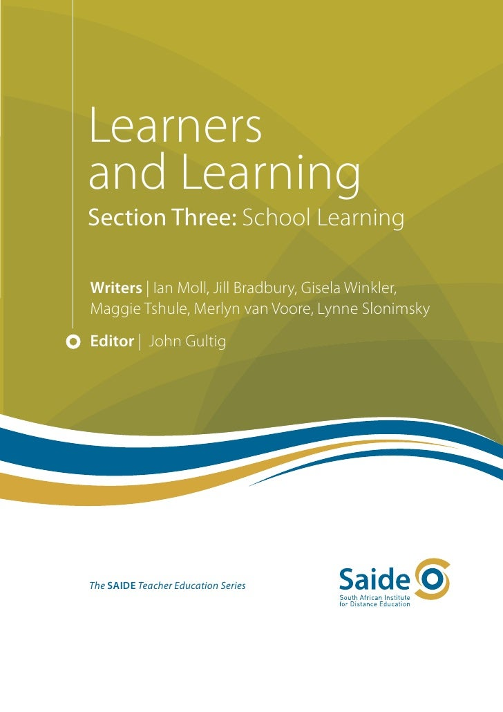 Learners and Learning: Section Three: School learning