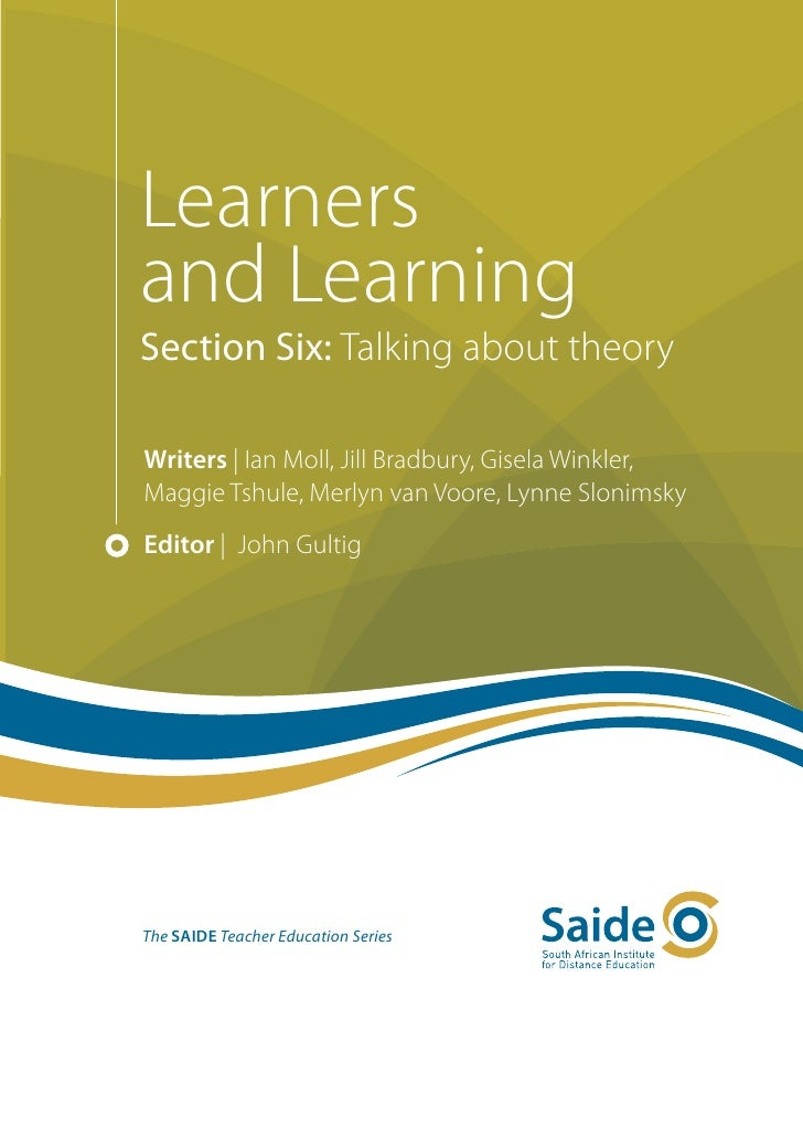 Learners and Learning: Section Six. Talking about theory