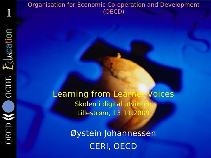 Organisation for Economic Co-operation and Development 1 1                           (OECD)                Learning from L...
