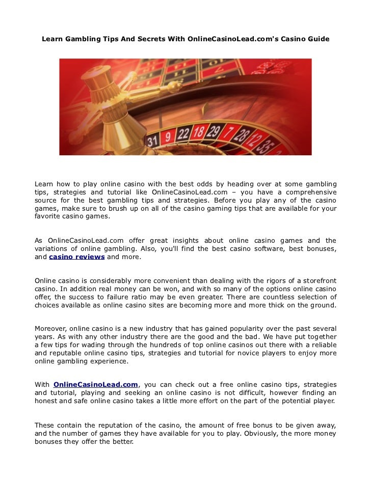 Learn Gambling Tips And Secrets With OnlineCasinoLead.com's Casino Guide