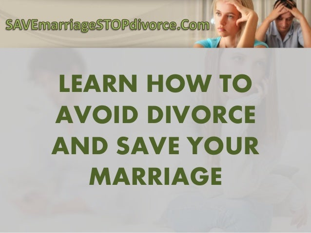 how to prevent divorce Researchers say that they can -- and some states feel they should -- reduce the likelihood of divorce by altering the course of bad marriages in the making.