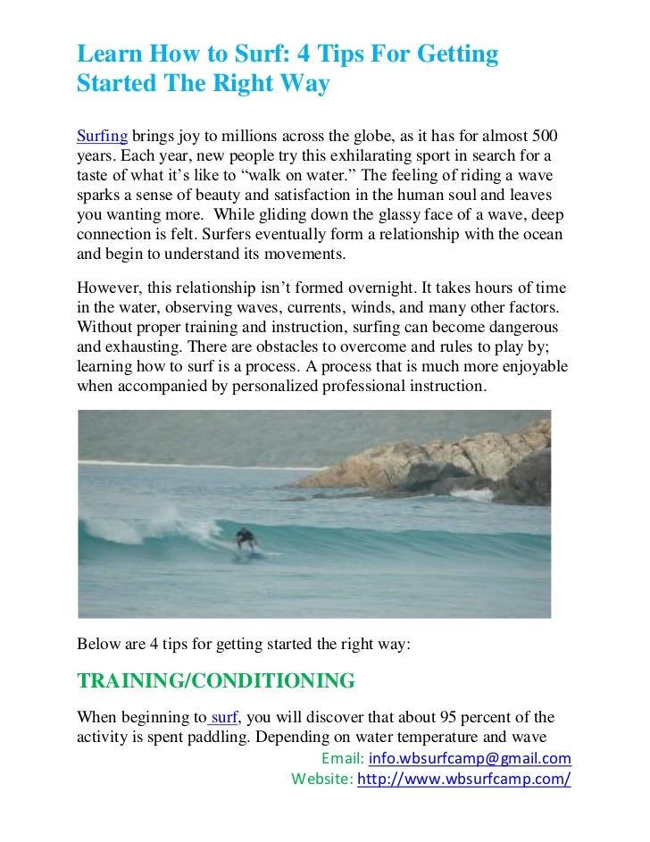 Learn How to Surf: 4 Tips For GettingStarted The Right WaySurfing brings joy to millions across the globe, as it has for a...