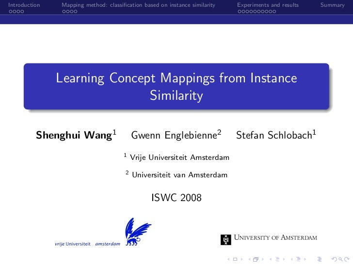 Introduction   Mapping method: classification based on instance similarity   Experiments and results   Summary             ...
